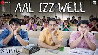 Aal Izz Well – 3 Idiots | Aamir Khan, Madhavan, Sharman J | Sonu N, Swanand K & Shaan | Shantanu M