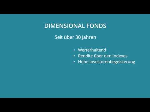 Welche Fonds kaufen? Dimensional Fonds von Dimensional Fund Advisors!