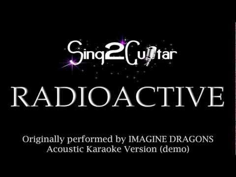 Radioactive (Acoustic Karaoke Backing Track) Imagine Dragons