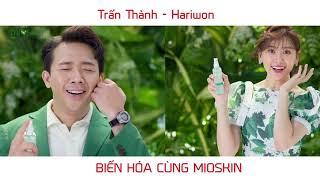 Trấn Thành Hariwon biến hóa lung linh cùng MIOSKIN