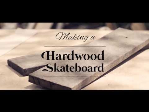 Making a Hardwood Skateboard
