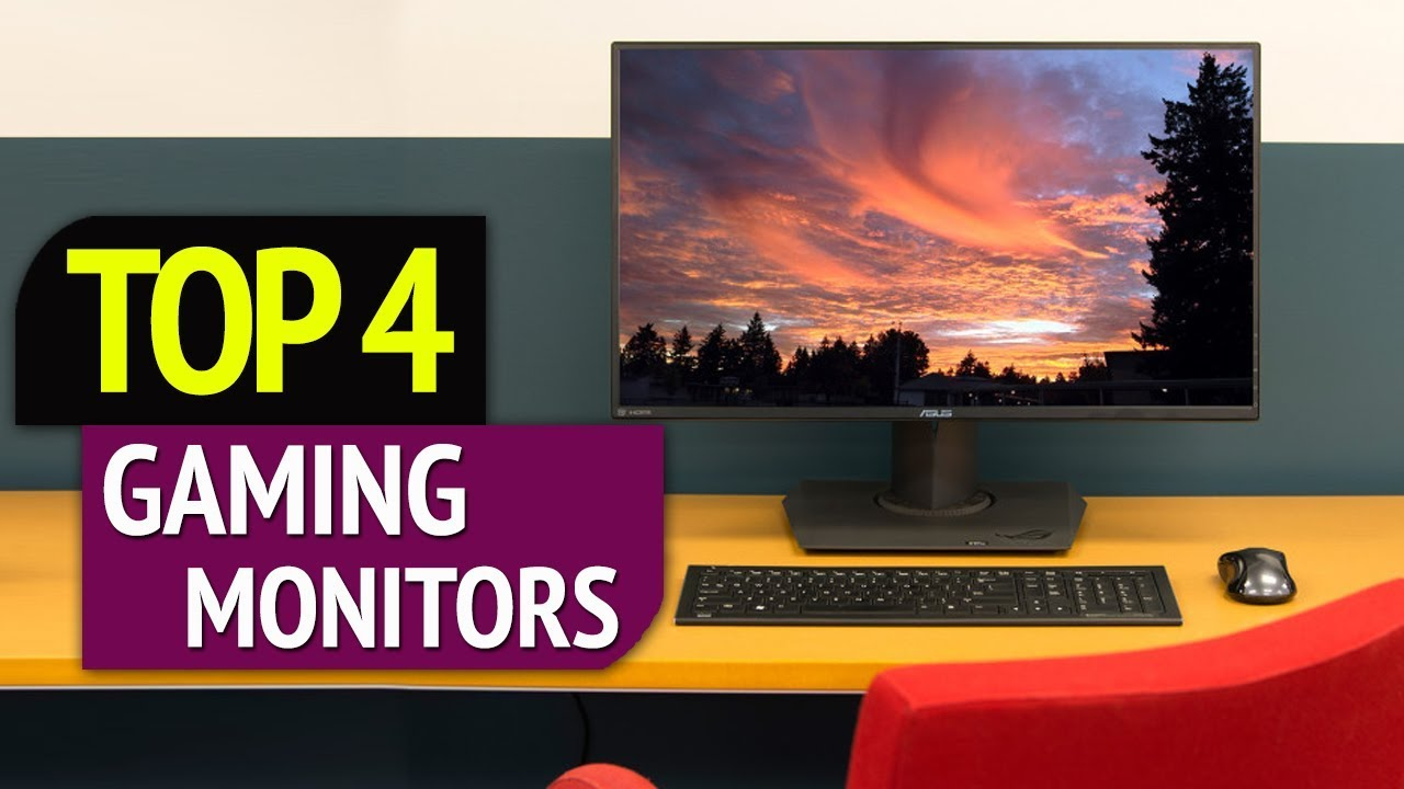 4 Best Gaming Monitors 2018