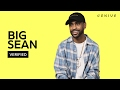 "Big Sean Breaks Down ""No Favors"" On Verified"