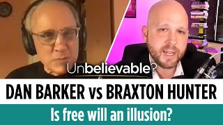 Is free will aฑ illusion? And does it matter if it is? Dan Barker vs Braxton Hunter