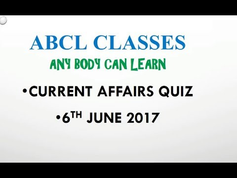 CURRENT AFFAIRS QUIZ FOR 6TH JUNE 2017/ABCL CLASSES/EDUCATION POINT /HINDI/ ENGLISH
