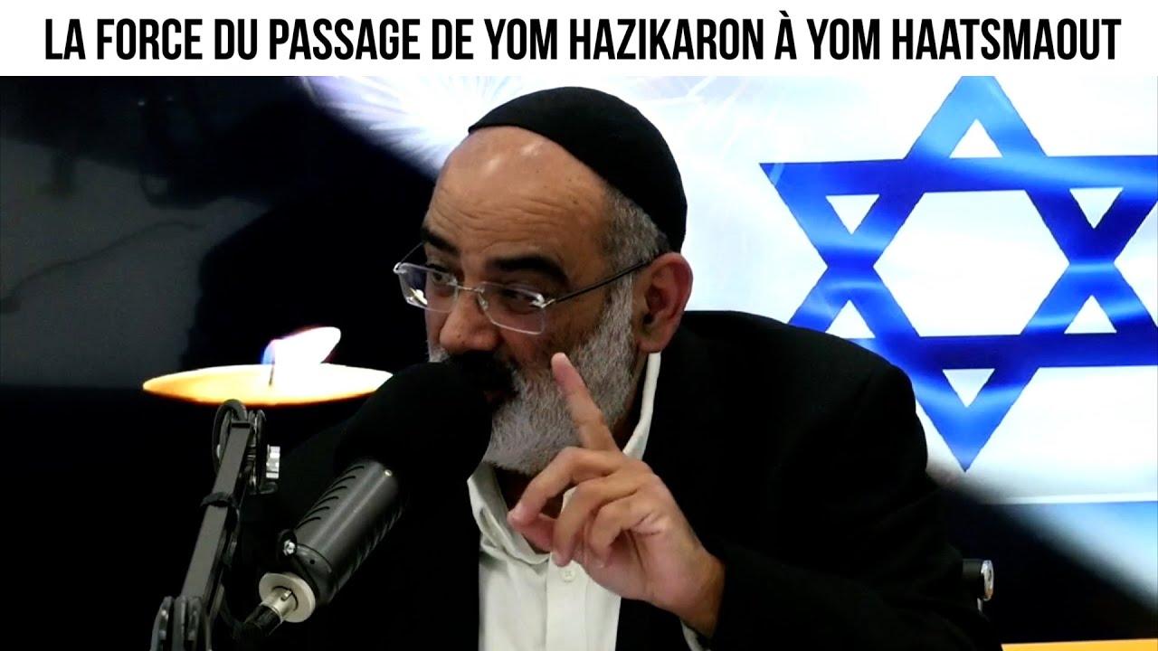 La force du passage de Yom Hazikaron à Yom Haatsmaout - Un rabbin répond à vos questions du 12.04