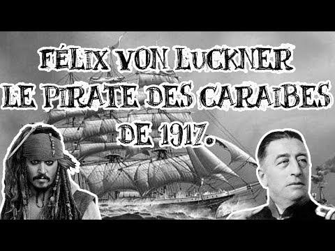 Le Petit Théâtre des Opérations - Félix von Luckner, le pirate des Caraïbes de 1917