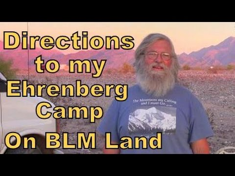 Directions to my Ehrenberg Camp in BLM Land