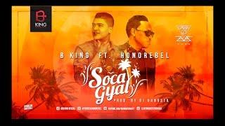 B King ft.  Honorebel – Soca Gyal (Lyric Video)