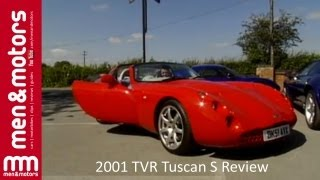 2001 TVR Tuscan S Review