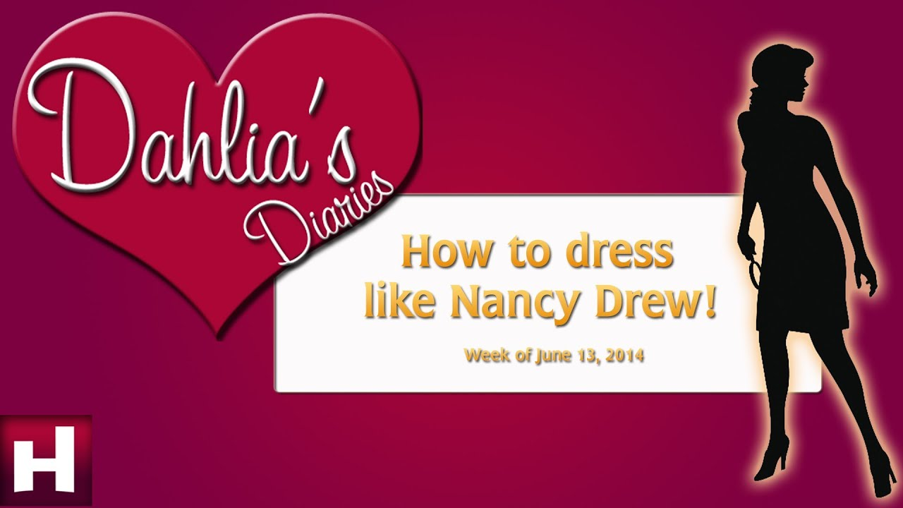 how to dress like nancy drew nancy drew games her interactive youtube