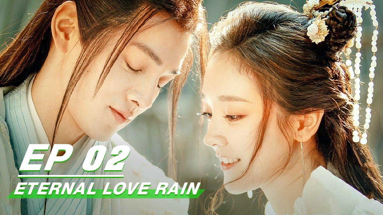 Download 【FULL】Eternal Love Rain EP02 | 倾世锦鳞谷雨来 | iQIYI
