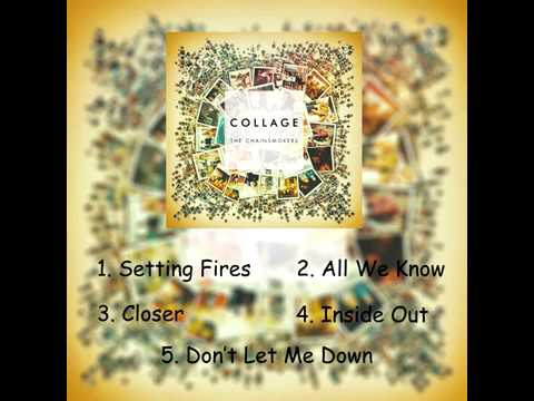 Full Album with Download: The Chainsmokers  Collage