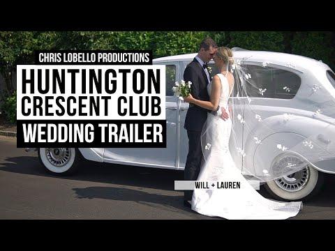 The Huntington Crescent Club Wedding Highlight Video | Long Island, NY | Lauren & Will