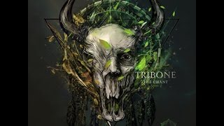 Tribone - The Chant (full Album)