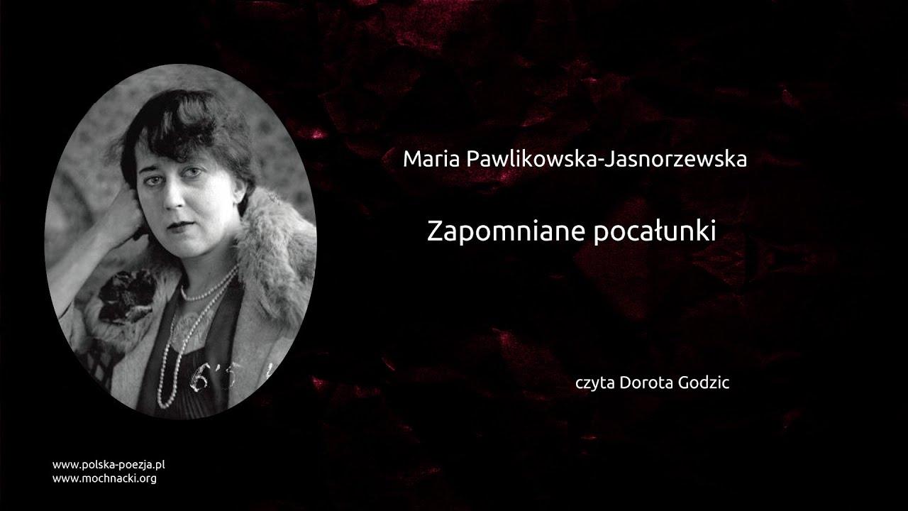Maria Pawlikowska Jasnorzewska Zapomniane Pocałunki