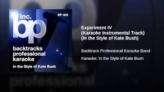 Experiment IV (Karaoke Instrumental Track) (In the Style of Kate Bush)