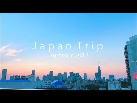 Japan Trip, Summer 2018 - [Inspired by GCF]