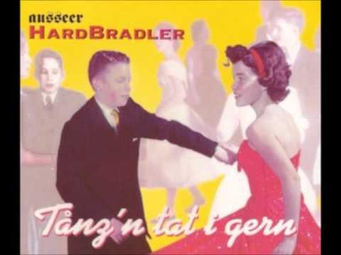Ausseer Hardbradler - Tanz'n tat i gern  (AustroPop)
