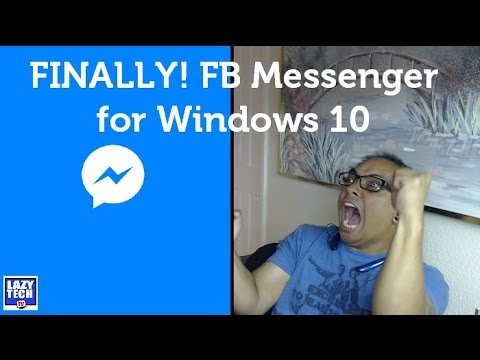 Facebook Messenger For Windows 10 Review