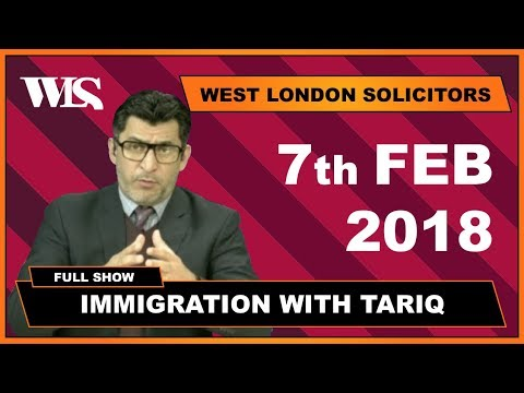 Immigration with Tariq - 07-02-2018