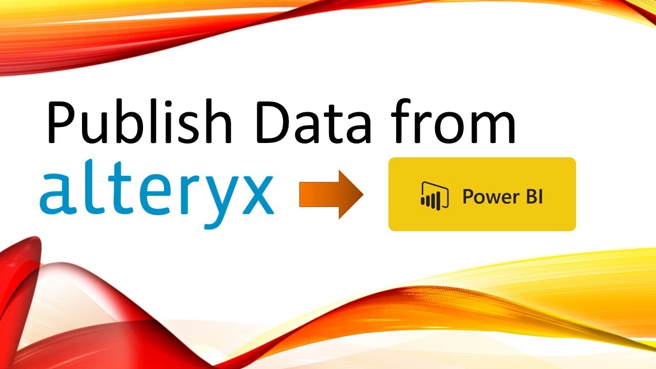 How to Publish Data from Alteryx to Power BI