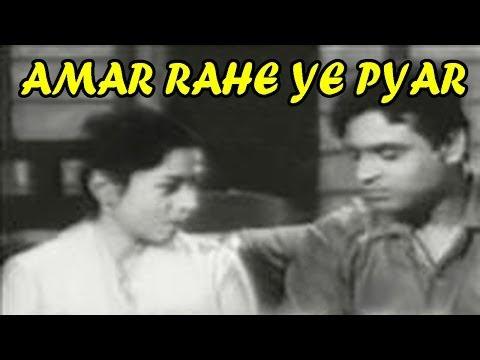 AMAR RAHE YE PYAR - Rajendra Kumar, Nalini Jaywant