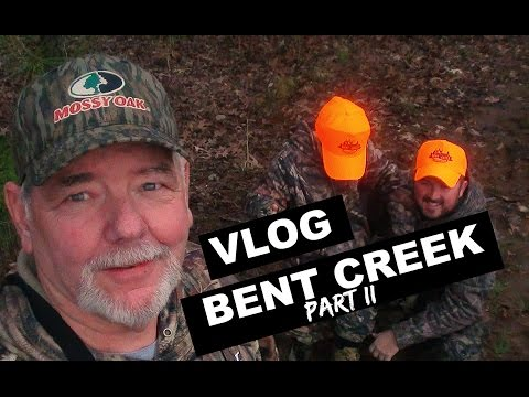 VLOG BENT CREEK PART II