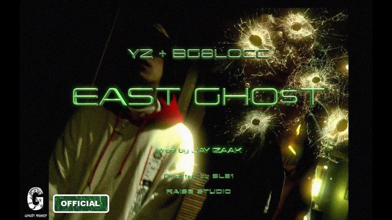 東鬼 EAST GHO$T -YZ于耀智 x BG8LOCC (Official Video)