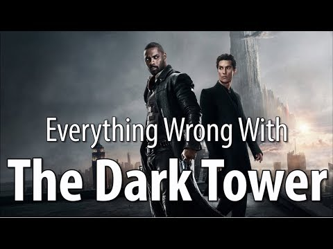 Thumbnail: Everything Wrong With The Dark Tower In 17 Minutes Or Less