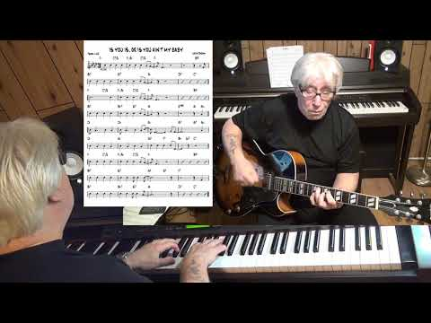 IS YOU IS, OR IS YOU AIN'T MY BABY - Jazz guitar & piano cover ( Louis Jordan )