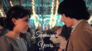 Mike & Eleven | A Thousand Years