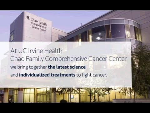 UC Irvine Health Chao Family Comprehensive Cancer Center