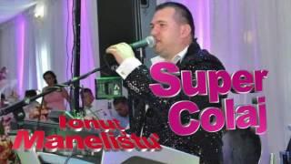 Ionut Manelistul - Super Colaj Manele Smechere