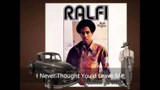 Ralfi Pagan I Never Thought You