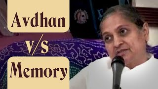 Avdhan v/s Memory