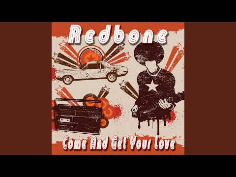 Come And Get Your Love (Re-Record)
