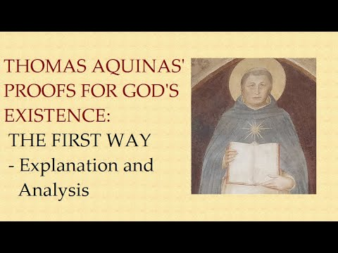 An analysis of st thomas aquinass first two ways in proving existence of god