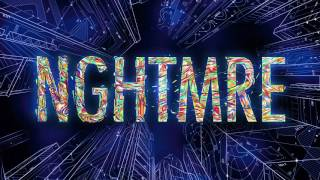 nghtmre   get back official full stream