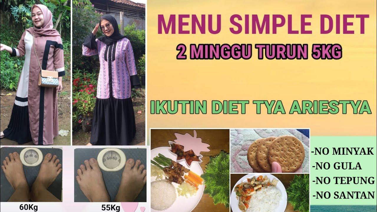Menu Diet Simple Yang Enak Ikutin Diet Kak Tya Ariestya Episode 2 Youtube