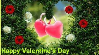 Happy Valentine's Day 2019 💝 Valentine Day SMS, Valentine's Day Message Video for Him/Her