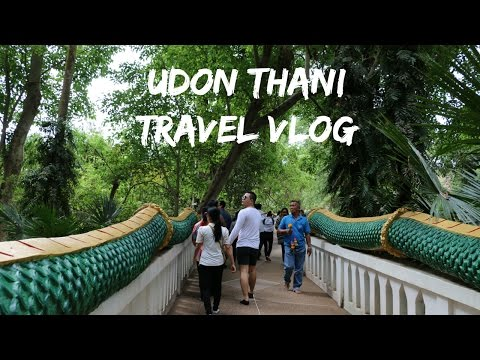 Travel With Me: Udon Thani, Thailand ♡