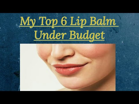 Top 6 Lip Balm Under Rs.200 | Affordable & Effective | #Budget Beauty Series