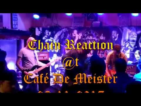 Chain Reaction @t De Meister 25 11 2017
