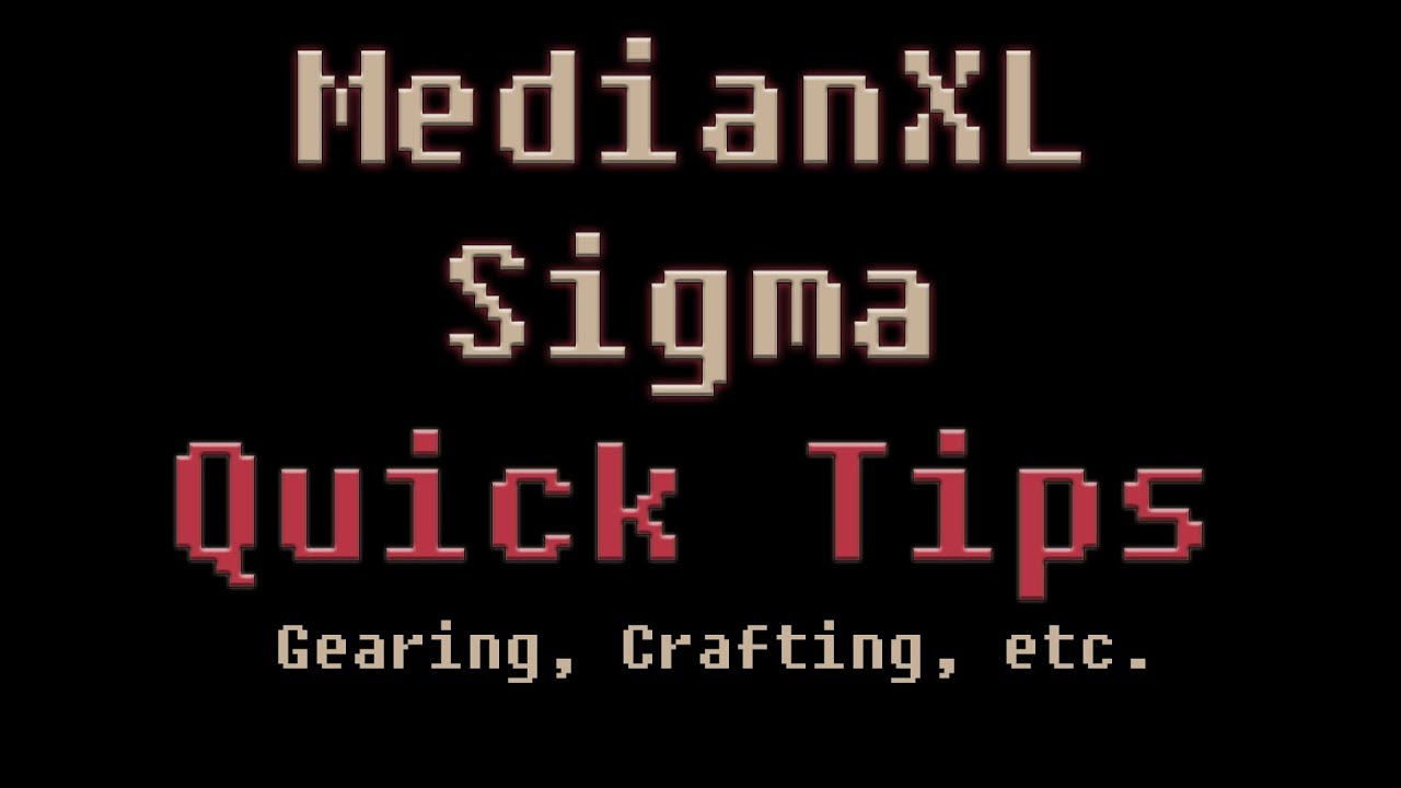 Median XL SIGMA GUIDE - Quick Tips (Gearing, Crafting and MORE)
