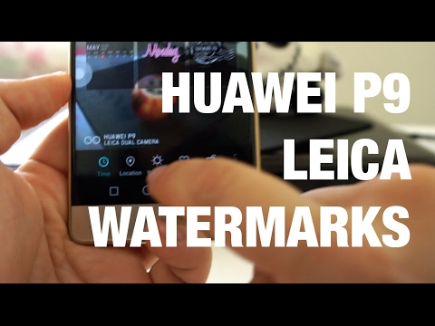 Add Leica and other watermarks in Huawei P9 – Howtoshtab