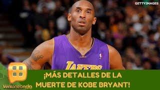¡Más detalles de la muerte de Kobe Bryant! | Programa del 27 de enero de 2020 | Ventaneando