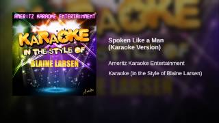 Spoken Like a Man (Karaoke Version)