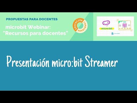 Tutorial micro:bit Streamer para docentes