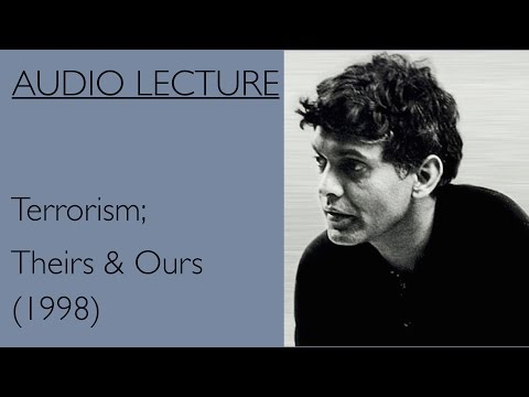 Eqbal Ahmad Terrorism, Theirs & Ours 1998